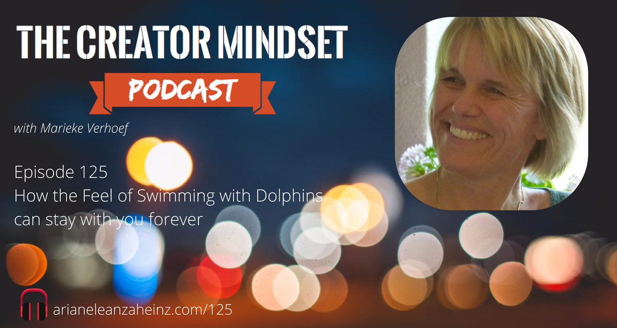 Episode 125: How the Feel of Swimming with Dolphins Can Stay with you Forever with Marieke Verhoef