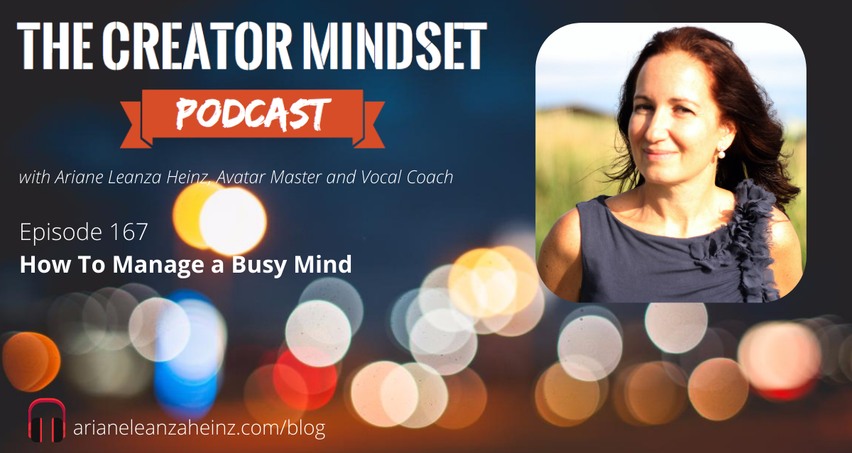 Episode 167 How to Manage a Busy Mind