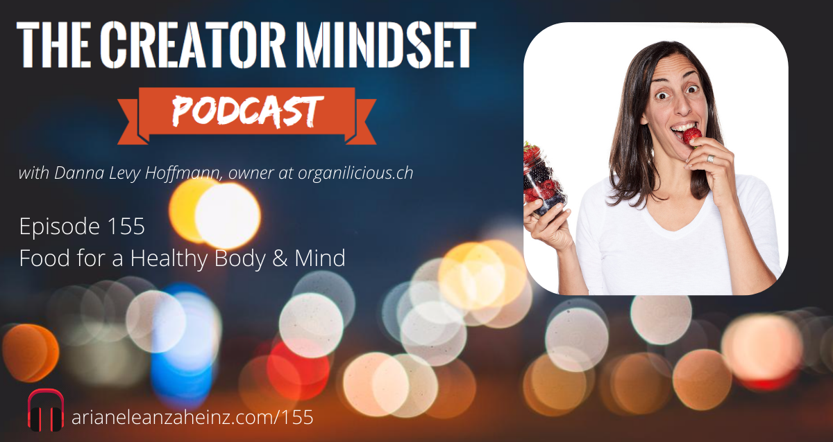 Episode 155: Food for a Healthy Body and Mind with Danna Levy Hoffmann