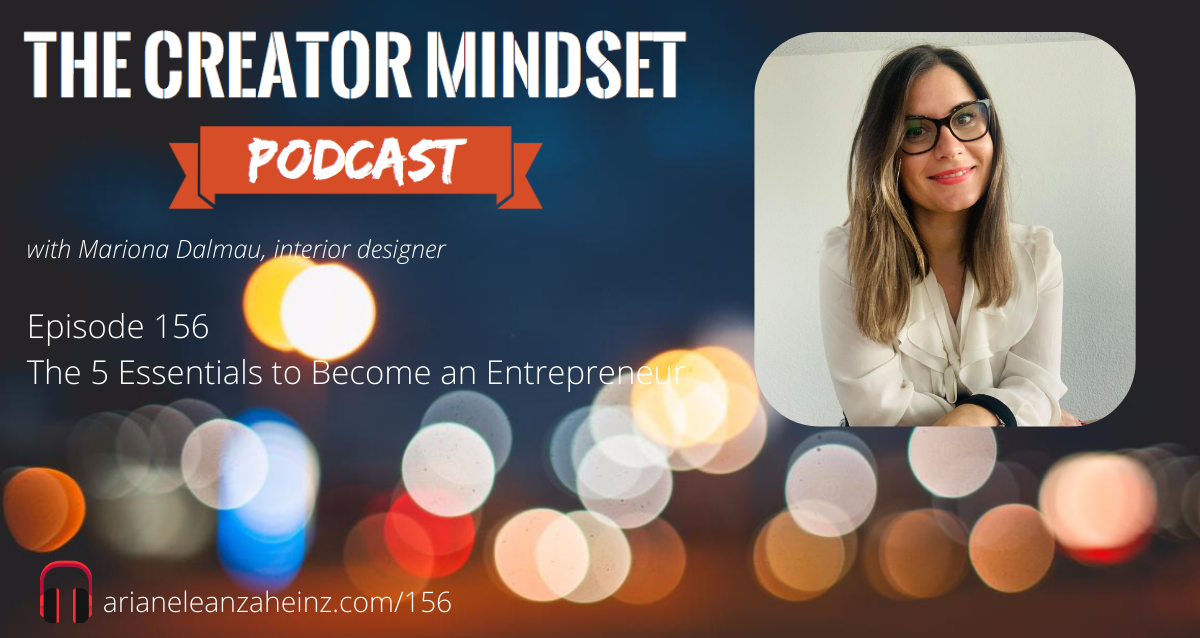 Episode 156: The 5 Essentials to Become an Entrepreneur with Mariona Dalmau